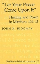 John K., 1949- Ridgway Let Your Peace Come Upon it