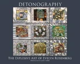 Rosenberg, Evelyn Detonography
