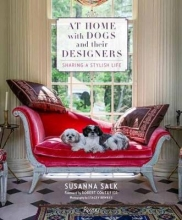 Salk, Susanna At Home With Dogs and Their Designers