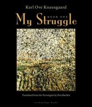 Knausgaard, Karl Ove My Struggle 1