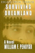 Penoyar, William F. Surviving Dreamland