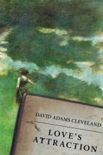 Cleveland, David Adams Love`s Attraction