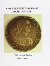 Gurney, Robert Counterfeit Portrait Eight-Reales