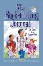 McCloud, Carol My Bucketfilling Journal: 30 Days To A Happier Life