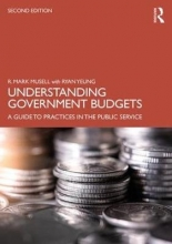 R. Mark (City College of New York, USA) Musell,   Ryan Yeung Understanding Government Budgets