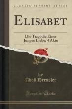 Dressler, Adolf Elisabet