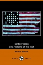 Melville, Herman Battle-Pieces and Aspects of the War (Dodo Press)