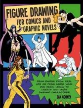 Cooney, Daniel Figure Drawing for Comics and Graphic Novels
