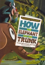 Rudyard Kipling`s How the Elephant Got His Trunk