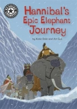 Art Gus Katie Dale, Reading Champion: Hannibal`s Epic Elephant Journey