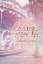 Urbina, Mario Augusto Lopez Carrusel de cuentos contemporáneos