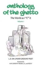 L.d. Anthology of the Gheto