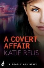 Reus, Katie Covert Affair