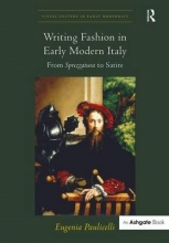 Eugenia Paulicelli Writing Fashion in Early Modern Italy