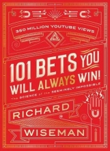 Wiseman, Richard 101 Bets You Will Always Win