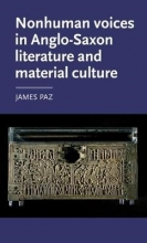 Paz, James Nonhuman Voices in Anglo-Saxon Literature and Material Cultu