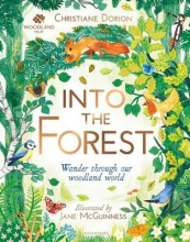 Christiane Dorion,   Jane McGuinness The Woodland Trust: Into The Forest