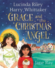 Harry Riley  Lucinda  Whittaker, Grace and the Christmas Angel