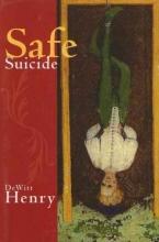 Henry, DeWitt Safe Suicide