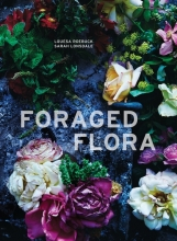 Roebuck, Louesa,   Lonsdale, Sarah Foraged Flora