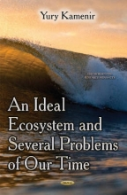 Yury Kamenir Ideal Ecosystem & Several Problems of Our Time
