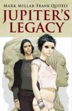 Millar, Mark,   Quitely, Frank Jupiter`s Legacy 1