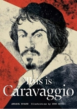Annabel Howard, This is Caravaggio