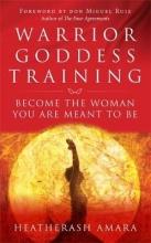 HeatherAsh Amara Warrior Goddess Training