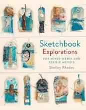 Shelley Rhodes Sketchbook Explorations