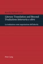 Literary Translation and Beyond Traduzione letteraria e oltre