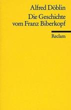 Döblin, Alfred Die Geschichte von Franz Biberkopf