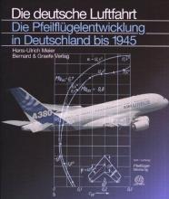 Meier, Hans-Ulrich Die Pfeilflügelentwicklung in Deutschland bis 1945