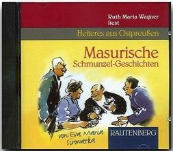 Sirowatka, Eva Maria Masurische Schmunzel-Geschichten. CD