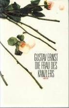 Ernst, Gustav Die Frau des Kanzlers