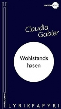 Gabler, Claudia Wohlstandshasen