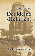 Skiba, Josef Der kleine >Heinrich<