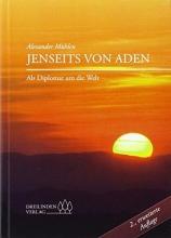 Mühlen, Alexander Jenseits von Aden