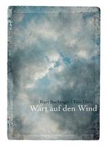 Buchinger, Kurt Wart auf den Wind