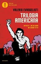 Valerio  Evangelisti Trilogia americana