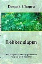 Chopra, Deepak Lekker slapen