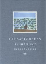 Jan  Siebelink Het gat in de heg