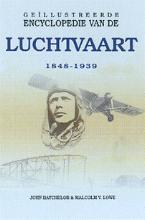 M.V. Lowe J. Batchelor, Geillustreerde encyclopedie van de luchtvaart 1849-1939