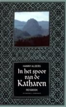 Hanny  Alders In het spoor van de Katharen