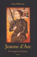 Guus  Pikkemaat Jeanne d`Arc (1412-1431)