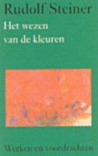 Rudolf Steiner , Het wezen van de kleuren