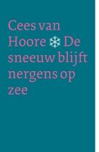 Cees van Hoore De sneeuw blijft nergens op zee