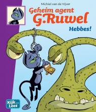 Michiel van de Vijver Geheim agent G. Ruwel Hebbes!