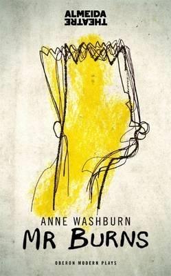 Anne (Author) Washburn,Mr Burns