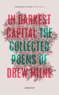 Drew Milne,In Darkest Capital