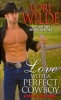 Wilde, Lori, Love with a Perfect Cowboy